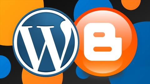 Udemy Coupon-Complete beginners class on blog creation using Google Blogger Template and basic WordPress for absolute beginners