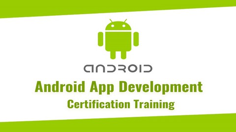 Udemy Coupon-Android : Android Certification Pass the Android Developer Certified Exam , Mobile Application Development