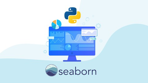 Udemy Coupon-Python Plotting with Seaborn for Beginners in Data Science, Machine Learning and Deep Learning
