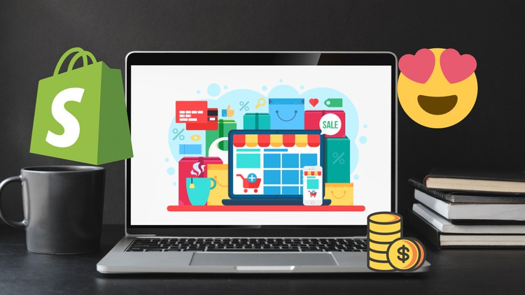 Udemy Coupon-Create and launch your own Shopify store anywhere in the world and learn from a 6 Shopify stores Owner
