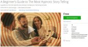Udemy Coupon – A Beginner's Guide to The Most Hypnotic Story Telling