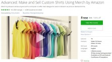 Udemy Coupon – Advanced: Make and Sell Custom Shirts Using Merch by Amazon