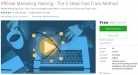 Udemy Coupon – Affiliate Marketing Hacking – The 5 Steps Fast Track Method