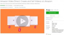 Udemy Coupon – Amazon Video Direct: Create and Sell Videos on Amazon (Update 01/12/2017)