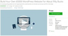 Udemy Coupon – Build Your Own $5000 WordPress Website For About Fifty Bucks