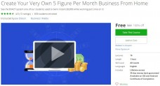 Udemy Coupon – Create Your Very Own 5 Figure Per Month Business From Home