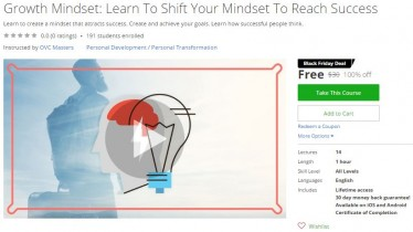 Udemy Coupon – Growth Mindset: Learn To Shift Your Mindset To Reach Success