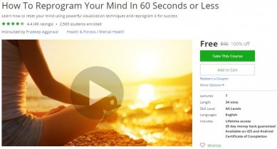 Udemy Coupon – How To Reprogram Your Mind In 60 Seconds or Less