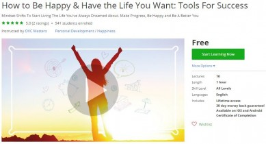 Udemy Coupon – How to Be Happy & Have the Life You Want: Tools For Success