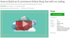 Udemy Coupon – How to Build an E-commerce Online Shop fast with no coding