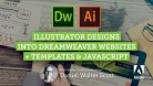 Udemy Coupon – Illustrator Designs to Dreamweaver websites using templates