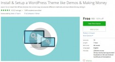 Udemy Coupon – Install & Setup a WordPress Theme like Demos & Making Money