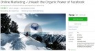 Udemy Coupon – Online Marketing – Unleash the Organic Power of Facebook