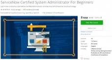 Udemy Coupon – ServiceNow Certified System Administrator For Beginners