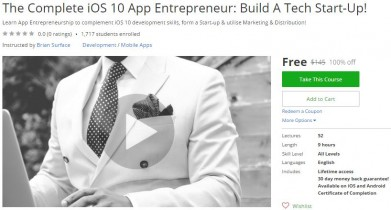 Udemy Coupon – The Complete iOS 10 App Entrepreneur: Build A Tech Start-Up!